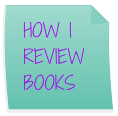 HOW I REVIEW BOOKS
