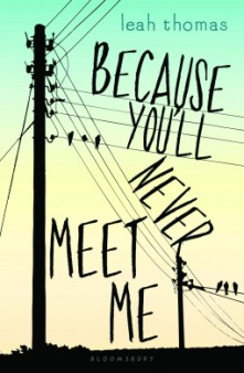 Because Youll Never Meet Me